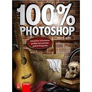 100% Photoshop: Vytváříme úchvatnou grafiku bez potřeby jediné fotografie - Kniha