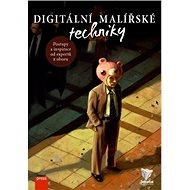 Digitální malířské techniky: Postupy a inspirace od expertů z oboru - Kniha