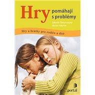 Hry pomáhají s problémy - Kniha