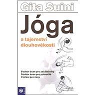 Jóga a tajemství dlouhověkosti - Kniha