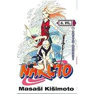 Naruto 6 Sakuřino rozhodnutí - Kniha