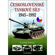 Československé tankové síly 1945-1992 - Kniha