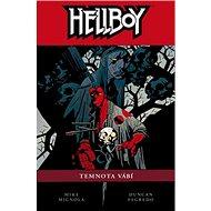 Hellboy Temnota vábí - Kniha