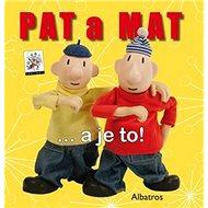 Pat a Mat ... a je to! - Kniha