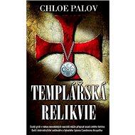 Templářská relikvie - Kniha
