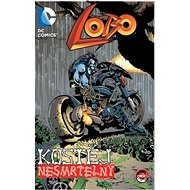 Lobo Kostěj nesmrtelný - Kniha