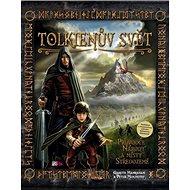 Tolkienův svět: Průvodce národy a místy Středozemě