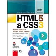 HTML5 a CSS3: Názorový průvodce tvorbou WWW stránek - Kniha