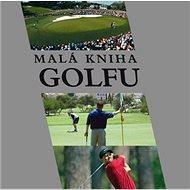 Malá kniha golfu - Kniha