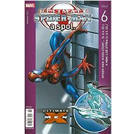 Ultimate Spider man a spol. 6 - Kniha