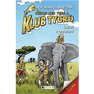 Klub Tygrů Safari v ohrožení - Kniha