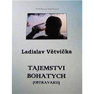 Tajemstvi bohatych (Ostravaku) - Kniha