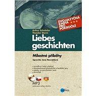 Liebes geschichten Milostné příběhy: Dvojjazyčná kniha + CD - Kniha