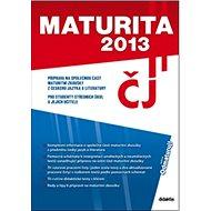 Maturita 2013 Český jazyk a literatura - Kniha
