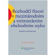 Rozhodčí řízení v mezinárodním a vnitrostátním obchodním styku - Kniha