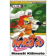 Naruto 11 Zapálený učedník - Kniha