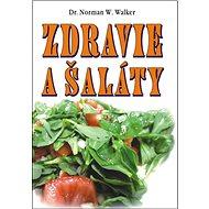 Zdravie a šaláty - Kniha