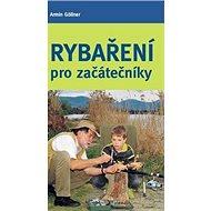 Rybaření pro začátečníky - Kniha
