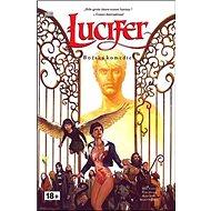 Lucifer Božská komedie: Lucifer 04 - Kniha