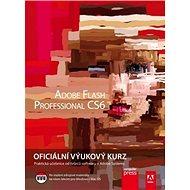 Adobe Flash CS6 Professional: Oficiální výukový kurz - Kniha