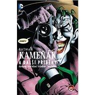 Batman: Kameňák a další příběhy - Kniha