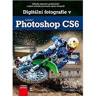 Digitální fotografie v Adobe Photoshop CS6 - Kniha