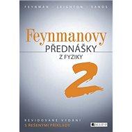 Feynmanovy přednášky z fyziky 2: Revidované vydání s řešenými příklady - Kniha