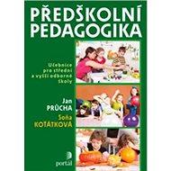 Předškolní pedagogika: Učebnice pro střední a vyšší odborné školy - Kniha