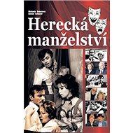 Herecká manželství - Kniha