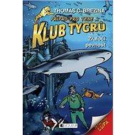 Klub Tygrů Žraločí pevnost - Kniha