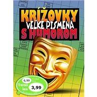 Krížovky s humorom: Veľké písmená - Kniha
