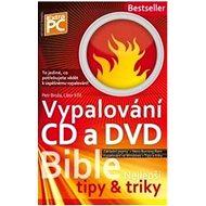Kniha Bible vypalování a zálohování - Kniha
