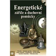 Energetické zářiče a duchovní pomůcky - Kniha