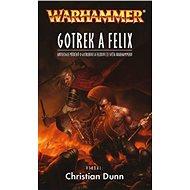 Gotrek a Felix - Kniha