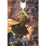 Lone Wolf Oheň na vodě: Kniha 2 - Kniha