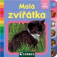 Malá zvířátka: 2-3 roky - Kniha