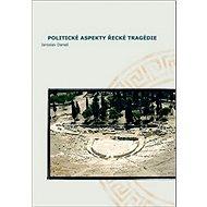 Kniha Politické aspekty řecké tragédie - Kniha