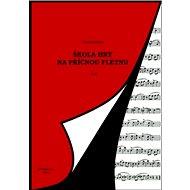Škola hry na příčnou flétnu II. díl - Kniha
