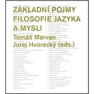 Základní pojmy filosofie jazyka a mysli - Kniha