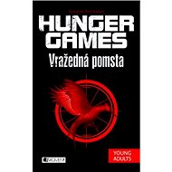 Hunger Games Vražedná pomsta - Kniha