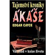 Tajemství kroniky Akáše - Kniha