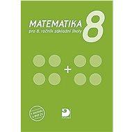 Matematika 8: pro 8.ročník základní školy - Kniha