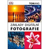 Základy digitální fotografie - Kniha