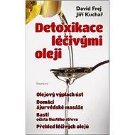 Detoxikace léčivými oleji - Kniha