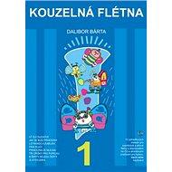 Kouzelná flétna 1 + CD - Kniha