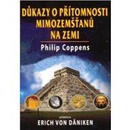 Důkazy o přítomnosti mimozemšťanů na zemi - Kniha