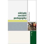 Základy sociální pedagogiky - Kniha