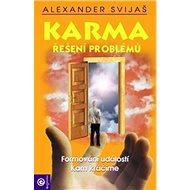 Karma Řešení problémů: Formování událostí Kam kráčíme - Kniha