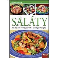 Saláty 405 nových vyzkoušených a chutných receptů - Kniha