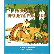 Calvin a Hobbes Všude je spousta pokladů - Kniha